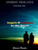 Finding True Love - Angels & Demons In the Quest Pdf/ePub eBook