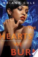 The Hearts We Burn
