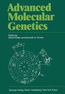 Advanced Molecular Genetics