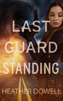 Last Guard Standing Book