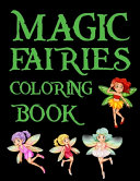 Magic Fairies Coloring Book