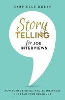 Storytelling for Job Interviews