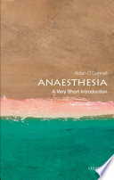 Anaesthesia  A Very Short Introduction