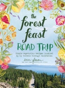 The Forest Feast Road Trip
