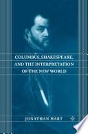 Columbus  Shakespeare  and the Interpretation of the New World