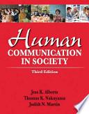 Human Communication in Society Plus New Mycommunicatonlab -- Access Card Package