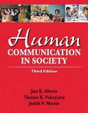 Human Communication in Society Plus New Mycommunicatonlab    Access Card Package
