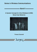 A System Concept for Ultra Wideband  UWB  Body Area Networks