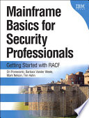 Mainframe Basics for Security Professionals