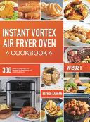 Instant Vortex Air Fryer Oven Cookbook Book