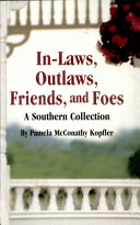 In-laws, Outlaws, Friends, and Foes