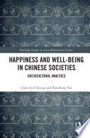 Happiness and Well Being in Chinese Societies