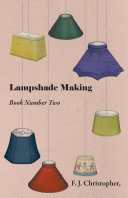 Lampshade Making   Book Number Two