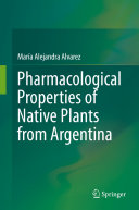 Pdf Pharmacological Properties of Native Plants from Argentina Telecharger