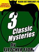 Black Cat THRILLOGY  5  3 Classic Stories by Fletcher Flora