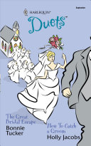 The Great Bridal Escape/How to Catch a Groom