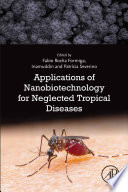 Applications of Nanobiotechnology for Neglected Tropical Diseases