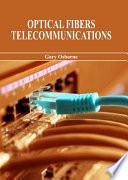 Optical Fibers Telecommunications