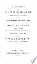 An abridgement of J. W.'s life and travels ... Second edition, corrected and improved