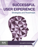 Successful User Experience: Strategies and Roadmaps