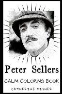 Peter Sellers Calm Coloring Book
