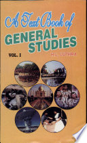 A Text Book of General Studies Vol I