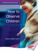 How to Observe Children
