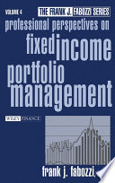 Professional Perspectives on Fixed Income Portfolio Management  Volume 4 Book