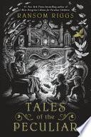 Tales of the Peculiar Book PDF