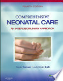 """Comprehensive Neonatal Care: An Interdisciplinary Approach"" by Carole Kenner, Judy Wright Lott"