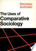 The Use of Comparative Sociology