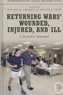 Returning Wars  Wounded  Injured  and Ill