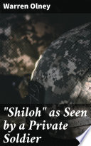 """Download """"Shiloh"""" as Seen by a Private Soldier Epub"""