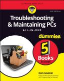 Troubleshooting And Maintaining Pcs All In One For Dummies