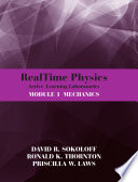 RealTime Physics Active Learning Laboratories Module 1 Mechanics  3rd Edition