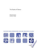Origins Of Slavery Oxford Bibliographies Online Research Guide