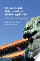 Chinese Legal Reform and the Global Legal Order Book