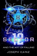 Pdf Sector 12 and the Art of Falling