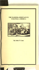 The Madeira Heritage In Colonial America Book PDF