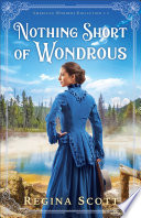 Nothing Short Of Wondrous American Wonders Collection Book 2