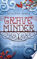 Graveminder  : Roman
