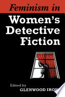 Feminism in Women s Detective Fiction