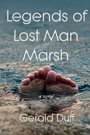 Legends of Lost Man Marsh