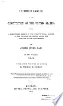 Commentaries on the Constitution of the United States  , Band 1