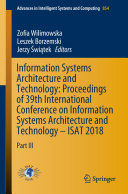 Information Systems Architecture and Technology: Proceedings of 39th International Conference on Information Systems Architecture and Technology – ISAT 2018