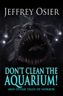 Don't Clean the Aquarium and Other Tales of Horror [Pdf/ePub] eBook