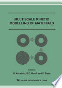 Multiscale Kinetic Modelling Of Materials Book PDF