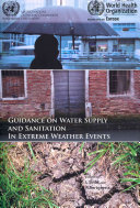 Guidance on Water Supply and Sanitation in Extreme Weather Events
