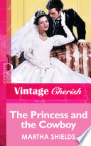 The Princess And The Cowboy  Mills   Boon Vintage Cherish