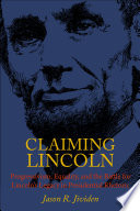 Claiming Lincoln Book PDF